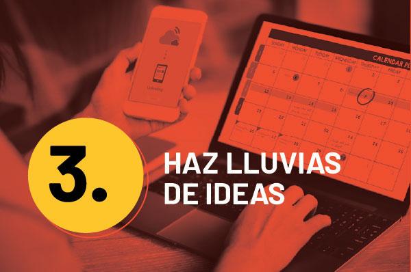 Haz lluvias de ideas